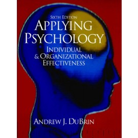 Applying psychology: Individual and organisational effectiveness - out of print (9780130971159)