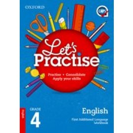Oxford Let's Practise English First Additional Language Grade 4 Practice Book