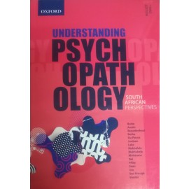 Understanding Psychopathology - South African perspectives (9780190722562)