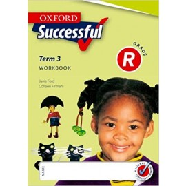 Oxford Successful: Oxford successful: Term 1: Gr R: Workbook Gr R: Workbook Term 1