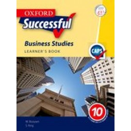Oxford successful business studies CAPS: Gr 10: Learner's book