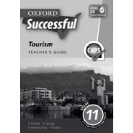 Oxford successful tourism CAPS : Gr 11: Teacher's book