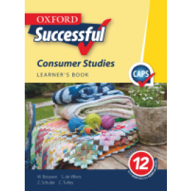 Oxford successful consumer studies: Gr 12: Learner's book