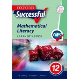 Oxford successful mathematical literacy : Gr 12: Learner's book