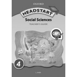 Headstart Social Sciences: Headstart social sciences: Gr 4: Teacher's book Gr 4: Teacher's Book