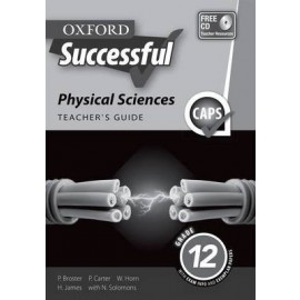 Oxford successful physical sciences CAPS: Gr 12: Teacher's guide