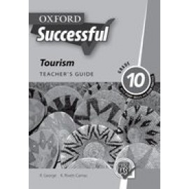 Oxford successful tourism: Gr 10: Teacher's guide