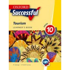 Oxford successful tourism CAPS: Gr 10: Learner's book