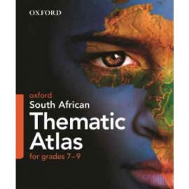 Oxford South African Thematic Atlas for Grades 7-9