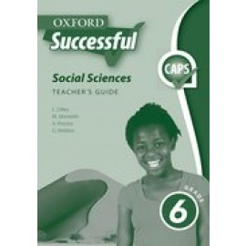 Oxford successful social sciences CAPS : Gr 6: Teacher's book