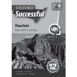 Oxford successful tourism CAPS: Gr 12: Teacher's guide