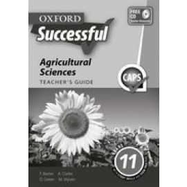 Oxford Successful Agricultural Sciences: Oxford successful agricultural sciences: Gr 10: Teacher's guide 3 Gr 10: Teacher's Guide 3