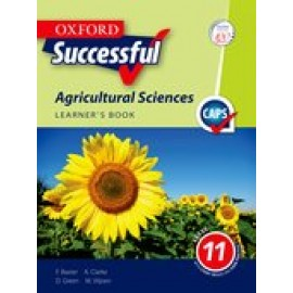 Oxford successful agricultural sciences: Book 3: Gr 11: Learner's book