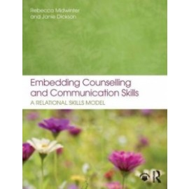 Embedding Counselling and Communication Skills - A Relational Skills Model