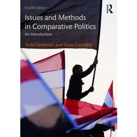 Issues and Methods in Comparative Politics. An Introduction (9780415538305)