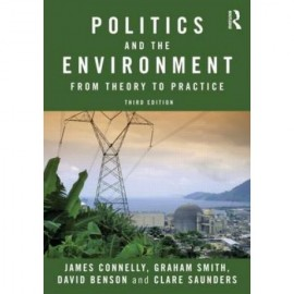 Politics and the environment: From theory to practice (9780415572125)