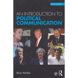 Introduction to Political Communication (9780415739429)