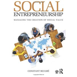 Social Entrepreneurship : Managing the Creation of Social Value