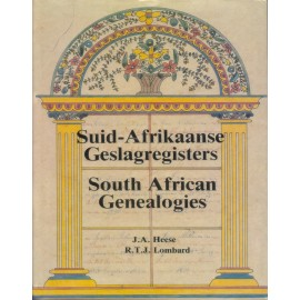 Suid-Afrikaanse Geslagregisters / A-C / South African Genealogies: Volume 1