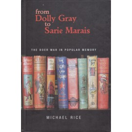 From Dolly Grey to Sarie Marais: The Boer War in Popular Memory