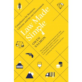 Law Made Simple – Compliance for Business, Citizens and for our Government