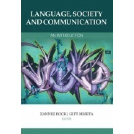 LANGUAGE SOCIETY AND COMMUNICATION: AN INTRODUCTION