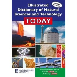 Illustrated Dictionary of Natural Sciences and Technology Today: Grade 7, Grade 8, Grade 9