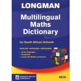 Longman multilingual maths dictionary for South African schools: Gr 4 - 9