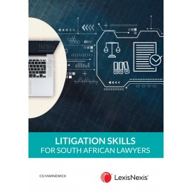 Litigation Skills for South African Lawyers