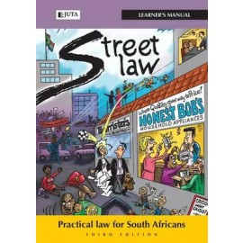 Street law South Africa: Learner's manual : Practical law for South Africans