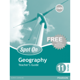 Spot On Geography : Grade 11 : Teacher's Guide and Free Teacher's Resource CD