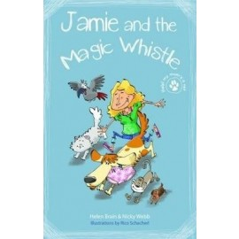 Vets and Pets - Jamie and the magic whistle