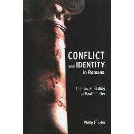 Conflict and Identity in Romans : The Social Setting of Paul's Letter