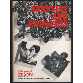 Conflict and Progress: Fifty Years of Race Relations in South Africa