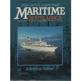 Maritime South Africa: A Pictoral History