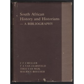 South African History and Historians - a Bibliography