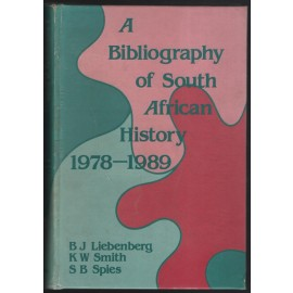 A Bibliography of South African History 1978-1989
