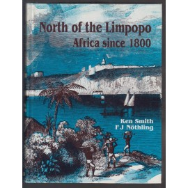 North of the Limpopo. Africa since 1800
