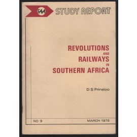 Revolutions and Railways in Southern Africa