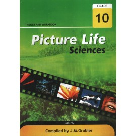 Picture Life Sciences Grade 10: Theory and workbook