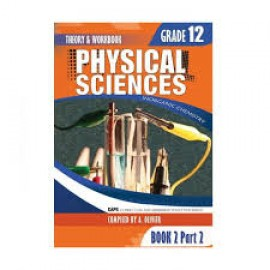 Physical Science Grade 12 Book 2 Part 2: Theory and workbook