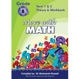 Move With Maths Grade 9 Term 1 & 2: Theory and workbook