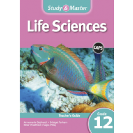 Study & Master Life Sciences Learner's Book Grade 11 Learner's Book