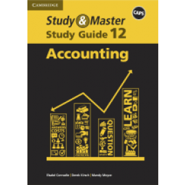 CAPS Study and Master Study Guides: Study & Master Accounting Study Guide Grade 12