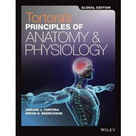 Tortora's Principles of Anatomy and Physiology (15th Edition, Global Edition)