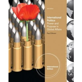 International Politics : Power and Purpose in Global Affairs, International Edition