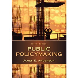Public Policymaking, an Introduction (9781285735283)