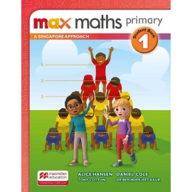 MAX MATHS PRIMARY - A SINGAPORE APPROACH Student Book 1