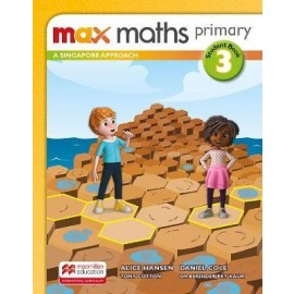 MAX MATHS PRIMARY - A SINGAPORE APPROACH  Student Book 3