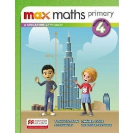 MAX MATHS PRIMARY - A SINGAPORE APPROACH  Student Book 4